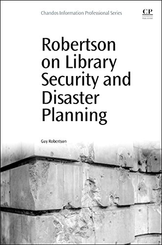 9780081000779: Robertson on Library Security and Disaster Planning (Chandos Information Professional Series)