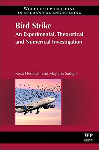 9780081000939: Bird Strike: An Experimental, Theoretical and Numerical Investigation