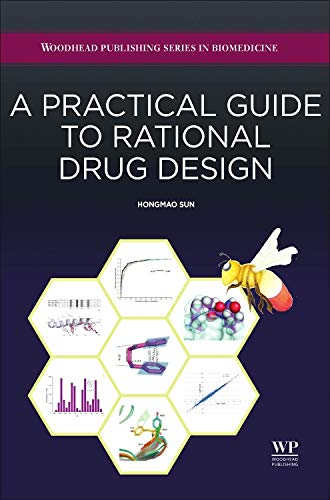 9780081000984: A Practical Guide to Rational Drug Design