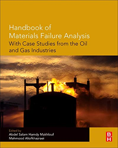 9780081001172: Handbook of Materials Failure Analysis with Case Studies from the Oil and Gas Industry