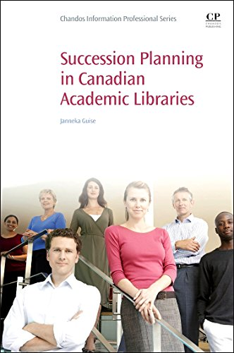 9780081001462: Succession Planning in Canadian Academic Libraries