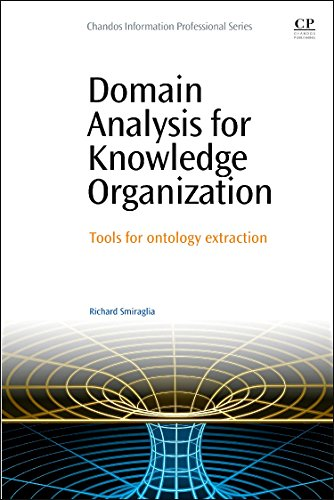 9780081001509: Domain Analysis for Knowledge Organization: Tools for Ontology Extraction