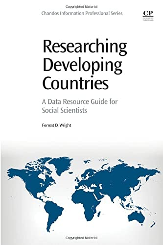 9780081001561: Researching Developing Countries: A Data Resource Guide for Social Scientists