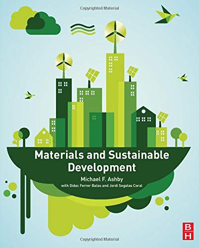 9780081001769: Materials and Sustainable Development