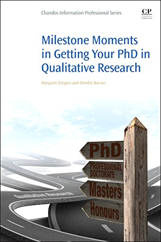 9780081002315: Milestone Moments in Getting Your Ph.D in Qualitative Research