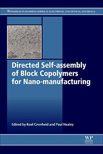 9780081002506: Directed Self-assembly of Block Co-polymers for Nano-manufacturing (Woodhead Publishing Series in Electronic and Optical Materials)