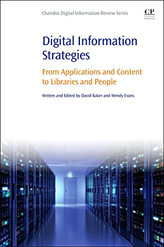9780081002513: Digital Information Strategies: From Applications and Content to Libraries and People