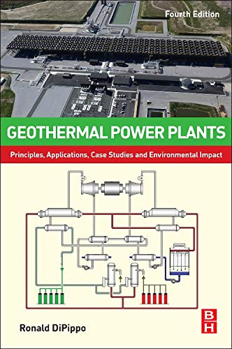 9780081002827: Geothermal Power Plants, Fourth Edition: Principles, Applications, Case Studies and Environmental Impact