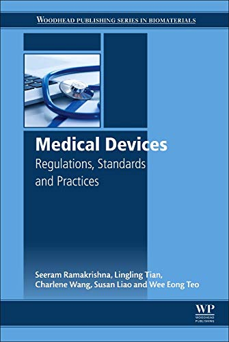 9780081002896: Medical Devices: Regulations, Standards and Practices