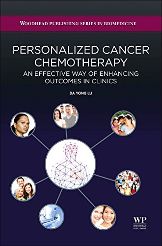 9780081003466: Personalized Cancer Chemotherapy: An Effective Way of Enhancing Outcomes in Clinics