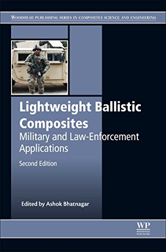 Lightweight Ballistic Composites, Second Edition: Military and Law-Enforcement Applications (...