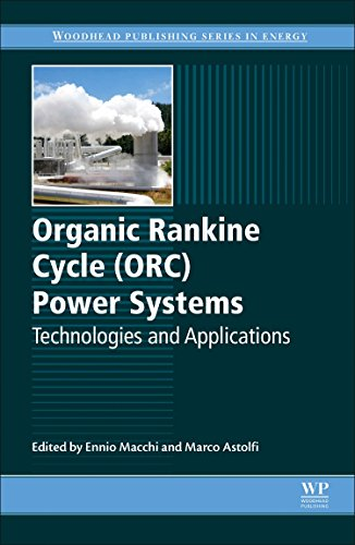 9780081005101: Organic Rankine Cycle (Orc) Power Systems: Technologies and Applications (Woodhead Publishing Series in Energy)