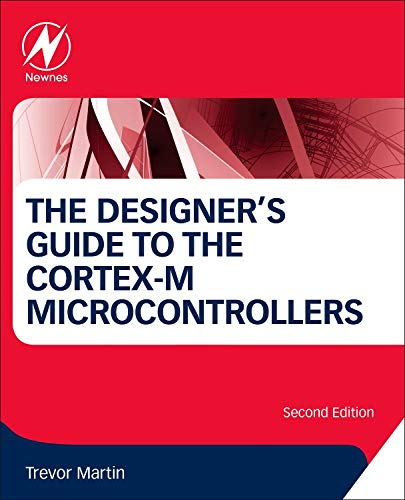 9780081006290: The Designer's Guide to the Cortex-M Processor Family, Second Edition