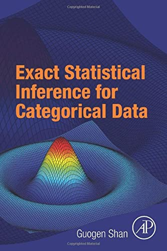 9780081006818: Exact Statistical Inference for Categorical Data