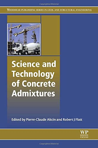9780081006931: Science and Technology of Concrete Admixtures