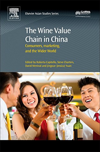 The Wine Value Chain in China: Consumers, Marketing and the Wider World: Roberta Capitello