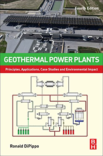 9780081008799: Geothermal Power Plants, Fourth Edition: Principles, Applications, Case Studies and Environmental Impact