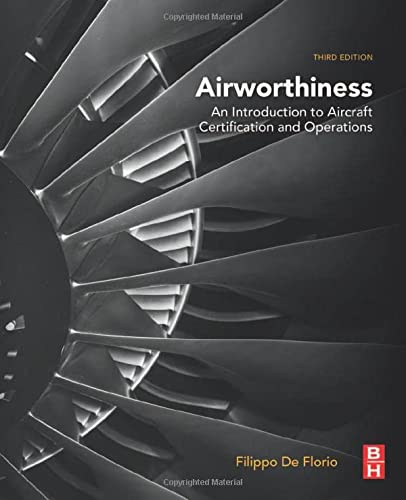 9780081008881: Airworthiness, Third Edition: An Introduction to Aircraft Certification and Operations