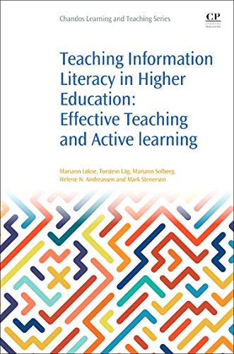 9780081009215: Teaching Information Literacy in Higher Education: Effective Teaching and Active Learning