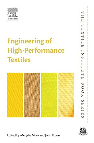 Engineering of High-Performance Textiles: Menghe Miao (editor),