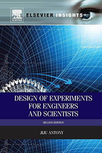 9780081013168: Design of Experiments for Engineers and Scientists