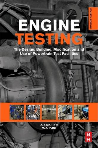 9780081013205: Engine Testing: The Design, Building, Modification and Use of Powertrain Test Facilities