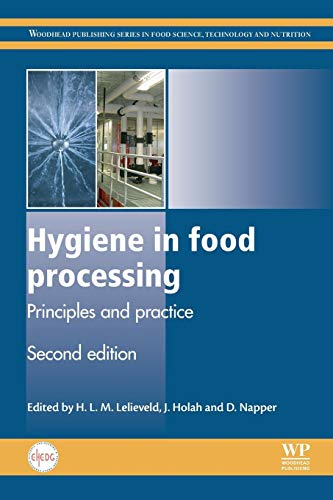 9780081013229: Hygiene in Food Processing: Principles and Practice (Woodhead Publishing Series in Food Science, Technology and Nutrition)