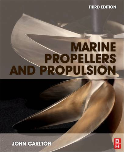 9780081013243: Marine Propellers and Propulsion