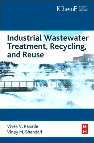 9780081013250: Industrial Wastewater Treatment, Recycling and Reuse