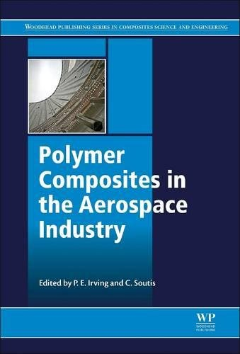 9780081013380: Polymer Composites in the Aerospace Industry