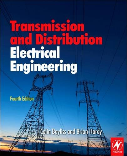 9780081013489: Transmission and Distribution Electrical Engineering