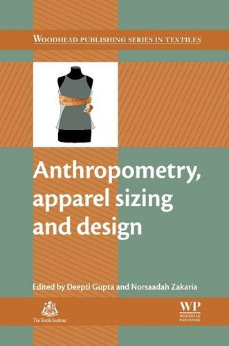 9780081013564: Anthropometry, Apparel Sizing and Design (Woodhead Publishing Series in Textiles)