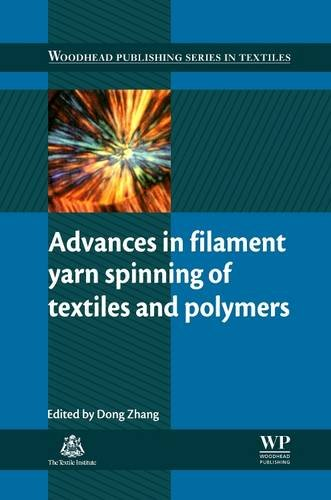 9780081013717: Advances in Filament Yarn Spinning of Textiles and Polymers (Woodhead Publishing Series in Textiles)