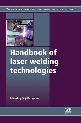 9780081013977: Handbook of Laser Welding Technologies (Woodhead Publishing Series in Electronic and Optical Materials)
