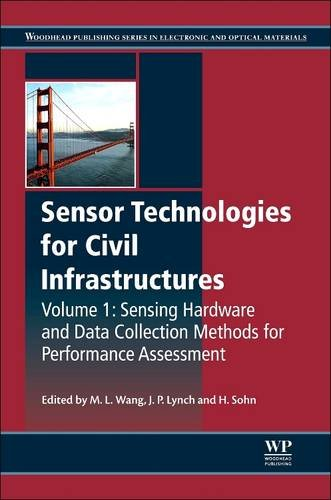 9780081014103: Sensor Technologies for Civil Infrastructures, Volume 1: Sensing Hardware and Data Collection Methods for Performance Assessment (Woodhead Publishing Series in Civil and Structural Engineering)