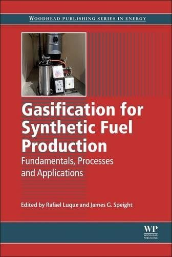 9780081014158: Gasification for Synthetic Fuel Production: Fundamentals, Processes and Applications (Woodhead Publishing Series in Energy)