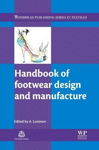 Handbook of Footwear Design and Manufacture: Luximon, A