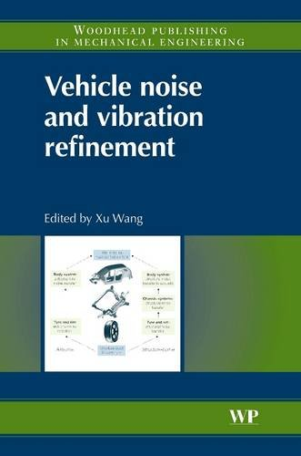 Vehicle Noise and Vibration Refinement: Xu Wang