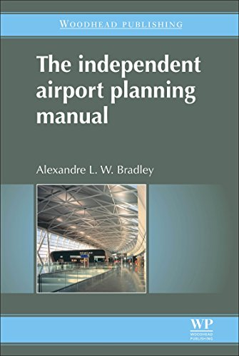 9780081014349: The Independent Airport Planning Manual