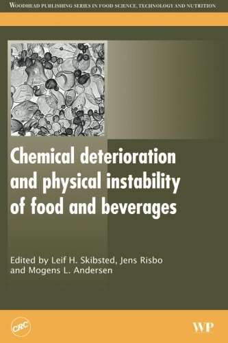 9780081014417: Chemical Deterioration and Physical Instability of Food and Beverages (Woodhead Publishing Series in Food Science, Technology and Nutrition)