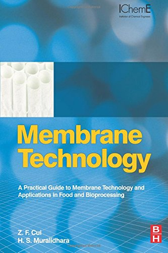 9780081014431: Membrane Technology: A Practical Guide to Membrane Technology and Applications in Food and Bioprocessing