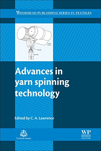 9780081014745: Advances in Yarn Spinning Technology (Woodhead Publishing Series in Textiles)