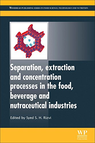 9780081014844: Separation, Extraction and Concentration Processes in the Food, Beverage and Nutraceutical Industries (Woodhead Publishing Series in Food Science, Technology and Nutrition)