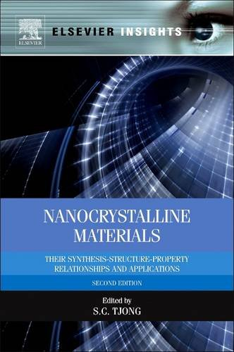 9780081015094: Nanocrystalline Materials: Their Synthesis-Structure-Property Relationships and Applications (Revised)
