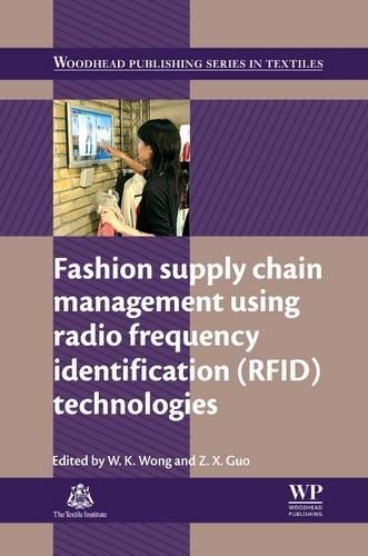 9780081015209: Fashion supply chain management using radio frequency identification (RFID) technologies