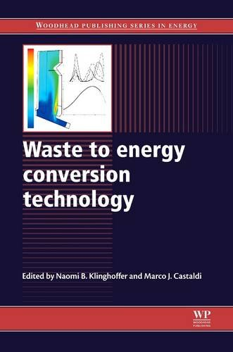 9780081015292: Waste to Energy Conversion Technology (Woodhead Publishing Series in Energy)