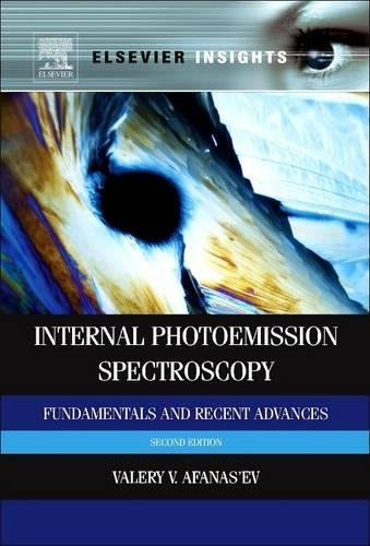 9780081015315: Internal Photoemission Spectroscopy: Fundamentals and Recent Advances (Revised)