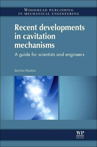 9780081015322: Recent Developments in Cavitation Mechanisms: A Guide for Scientists and Engineers