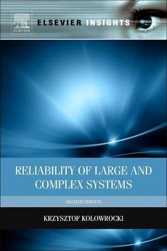 9780081015353: Reliability of Large and Complex Systems (Revised)