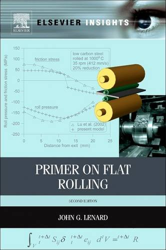 9780081015551: Primer on Flat Rolling (Revised)